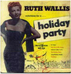 Ruth Wallis Holiday Party record