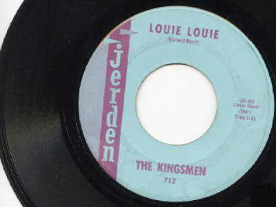 LOUIE LOUIE by Kingsmen on Jerden record label